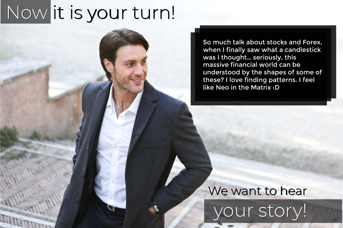 We want your Trading Story